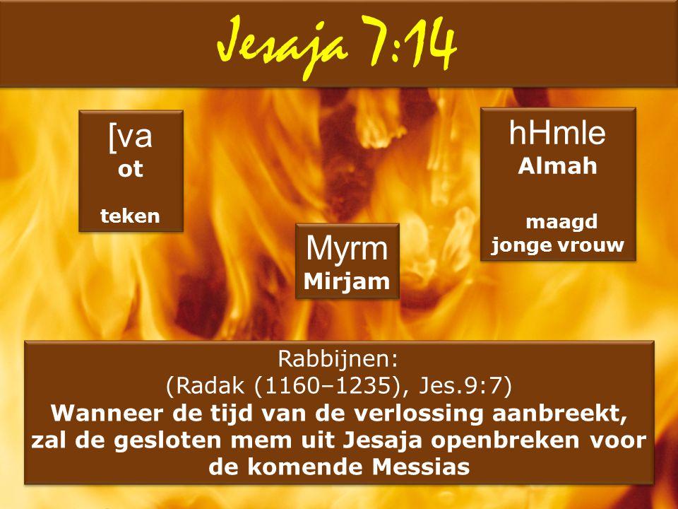 Jesaja 7:14 hHmle [va Myrm Almah ot maagd Mirjam Rabbijnen: